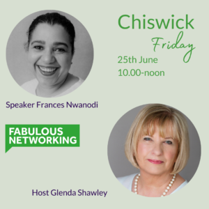 Promotion for Fabulous Networking Chiswick June 25th 2021