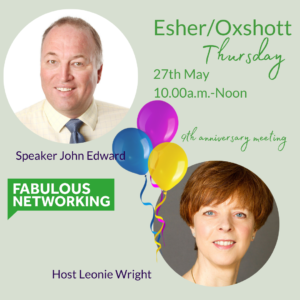 Promo for Fabulous Networking Esher/Oxshott May 27th 2021